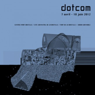 dotcom at Centre d'Art Bastille, Grenoble