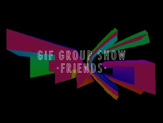 Fach & Asendorf Gallery --> GIF GROUP SHOW --> friends